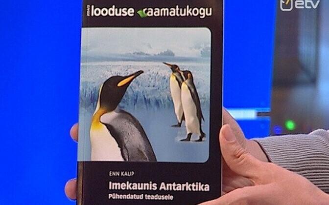 """Enn Kaup avaldas raamatu """"Imekaunis Antarktika"""""""