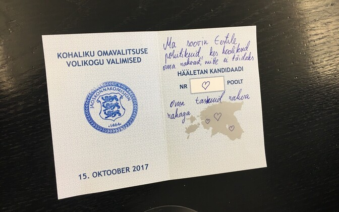 "Invalid ballot paper from the local elections in October 2017: ""I want politicians for Estonia who care about their people and don't stuff their pockets with the people's money,"" writes this protester."