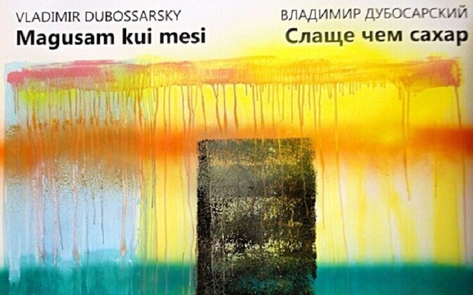Vladimir Dubossarsky näitus