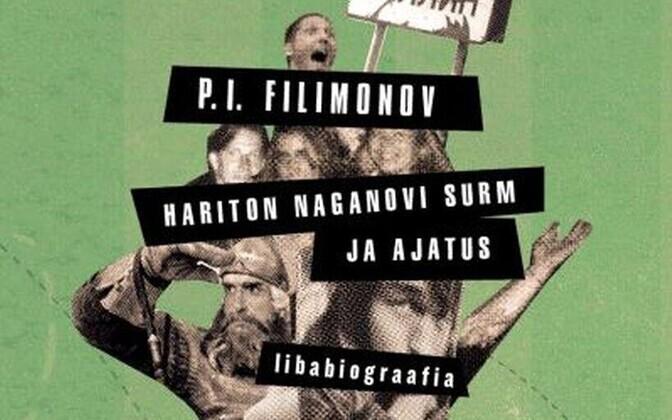 P. I. Filimonov, Hariton Naganovi surm ja ajatus.