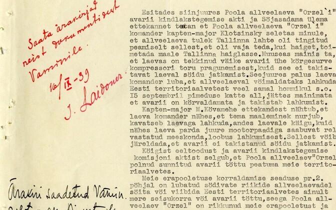 Eesti Merejõudude juhataja Valev Mere ettekanne kindral Johan Laidonerile Poola allveelaeva Orzeł saabumise ja interneerimisele kuulumise kohta.