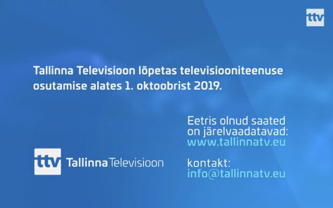 Tallinn TV stopped broadcasting on Oct. 1.