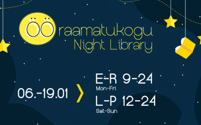 The University of Tartu's semiannual Night Library is currently underway.