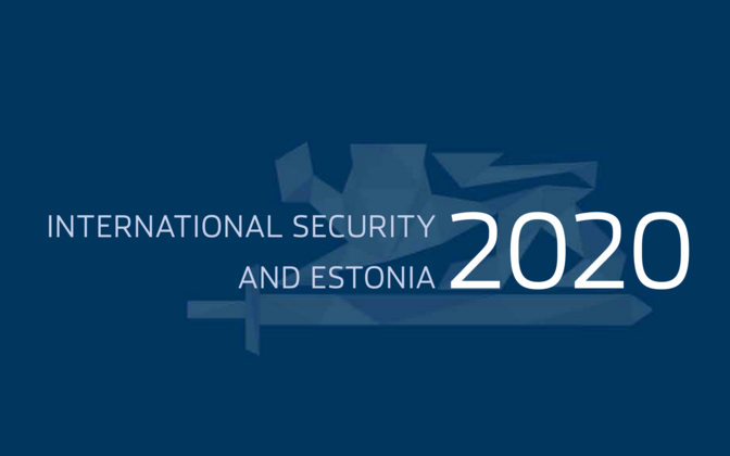 "The fifth edition of the Estonian Foreign Intelligence Service's annual report, ""International Security and Estonia""."