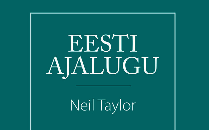Cover of the recently-published Estonian-language translation of Neil Taylor's