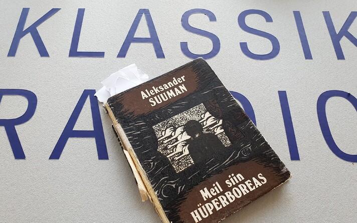 """Aleksander Suumani """"Meil siin Hüperboreas"""""""