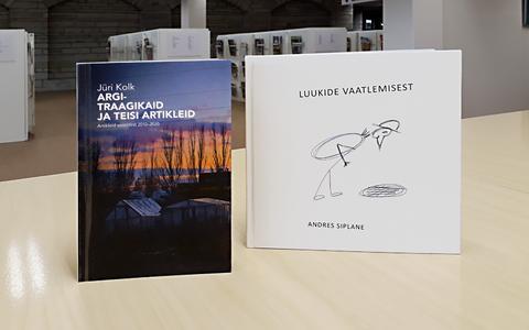"""Jüri Kolk """"Argitraagikaid ja teisi artikleid. Artikleid aastatest 2010 – 2020"""" ja Andres Siplane """"Luukide vaatlemisest"""""""